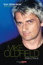 MIKE OLDFIELD - AMAROK ÖNÉLETRAJZ - Ebook - OLDFIELD, MIKE