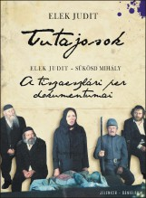 TUTAJOSOK - A TISZAESZLÁRI PER DOKUMENTUMAI - DVD-VEL! - Ebook - ELEK JUDIT - SÜKÖSD MIHÁLY