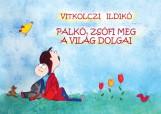 PALKÓ, ZSÓFI MEG A VILÁG DOLGAI - Ekönyv - VITKOLCZI ILDIKÓ