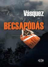 BECSAPÓDÁS - Ekönyv - VÁSQUEZ, JUAN GABRIEL