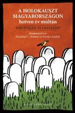 A HOLOKAUSZT MAGYARORSZÁGON HETVEN ÉV MÚLTÁN - Ebook - MÚLT ÉS JÖVŐ ALAPITVÁNY