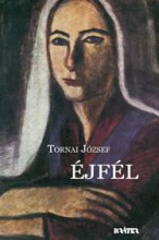 ÉJFÉL - Ekönyv - TORNAI JÓZSEF