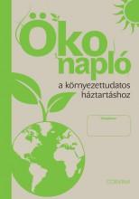 ÖKO NAPLÓ A KÖRNYEZETTUDATOS HÁZTARTÁSHOZ - Ekönyv - CORVINA KIADÓ