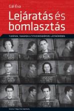 LEJÁRATÁS ÉS BOMLASZTÁS - Ebook - GÁL ÉVA