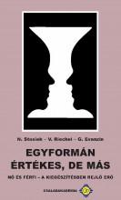 Egyformán értékes, de más - Ekönyv - N. Stosiek, V. Riechel, G. Evanzin