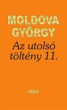 AZ UTOLSÓ TÖLTÉNY 11. - Ekönyv - MOLDOVA GYÖRGY