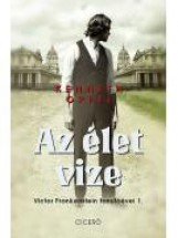 AZ ÉLET VIZE - VIKTOR FRANKENSTEIN TANULÓÉVEI 1. - Ekönyv - OPPEL, KENNETH