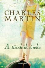 A TÜCSKÖK ÉNEKE - - Ekönyv - MARTIN, CHARLES
