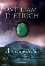 A SMARAGDVIHAR - - Ekönyv - DIETRICH, WILLIAM