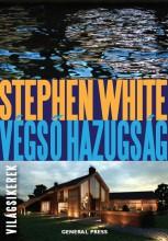 VÉGSŐ HAZUGSÁG - VILÁGSIKEREK - - Ebook - WHITE, STEPHEN