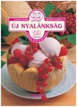 99 ÚJ NYALÁNKSÁG - Ekönyv - LAJOS MARI-HEMZŐ KÁROLY