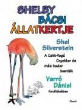 SHELBY BÁCSI ÁLLATKERTJE - Ekönyv - SILVERSTEIN, SHEL