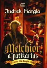 MELCHIOR, A PATIKÁRIUS ÉS A SZENT OLAF-TEMPLOM REJTÉLYE - Ekönyv - HARGLA, INDREK