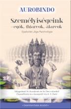 SZEMÉLYISÉGEINK - EGÓK, (H)ARCOK, ÁLARCOK - Ebook - AUROBINDO