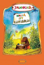 HALLÓ, ITT KISTIGRIS! - Ekönyv - JANOSCH
