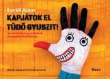 KAPJÁTOK EL TÜDŐ GYUSZIT! - Ekönyv - LACKFI JÁNOS