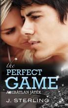 THE PERFECT GAME - A HIBÁTLAN JÁTÉK - Ekönyv - STERLING, J.