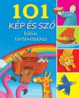 101 KÉP ÉS SZÓ - BIBLIAI TÖRTÉNETEKHEZ - Ekönyv - JAMES, BETHAN-KÁLLAI NAGY KRISZTINA
