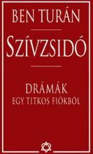 SZÍVZSIDÓ - DRÁMÁK EGY TITKOS FIÓKBÓL - Ekönyv - BEN TURÁN