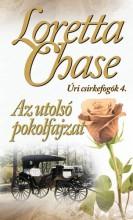 AZ UTOLSÓ POKOLFAJZAT - ÚRI CSIRKEFOGÓK 4. - Ekönyv - CHASE, LORETTA