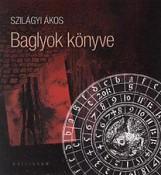BAGLYOK KÖNYVE - Ekönyv - SZILÁGYI ÁKOS