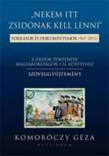 NEKEM ITT ZSIDÓNAK KELL LENNI - SZÖVEGGYŰJTEMÉNY - Ekönyv - KOMORÓCZY GÉZA