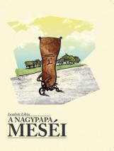 A NAGYPAPA MESÉI - Ekönyv - ZSOMBOK ZOLTÁN
