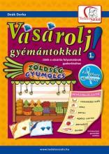 VÁSÁROLJ GYÉMÁNTOKKAL! 1. - Ekönyv - DEÁK DORKA