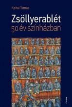 ZSÖLLYERABLÉT - 50 ÉV SZÍNHÁZBAN - Ekönyv - KOLTAI TAMÁS