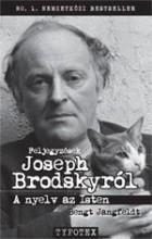 A NYELV AZ ISTEN - FELJEGYZÉSEK JOSEPH BRODSKYRÓL - Ebook - JANGFELDT, BENGT