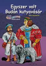 EGYSZER VOLT BUDÁN KUTYAVÁSÁR - MESÉS, OVIS KIFESTŐ - Ekönyv - XACT ELEKTRA KFT.