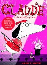 CLAUDE A RIVALDAFÉNYBEN - Ekönyv - SMITH, ALEX T.