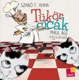 TÜKÖRCICÁK - Ekönyv - SZABÓ T. ANNA - MAUL ÁGI