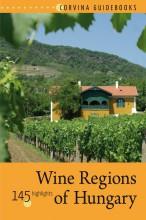 WINE REGIONS OF HUNGARY (MAGYAR BORVIDÉKEK) - Ekönyv - BEDE BÉLA