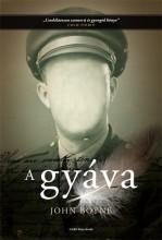 A GYÁVA - Ekönyv - BOYNE, JOHN