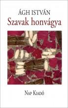 SZAVAK HONVÁGYA - Ekönyv - ÁGH ISTVÁN