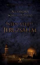 ISTEN VELED, JERUZSÁLEM! - Ekönyv - SCHWARTZBROD, ALEXANDRA