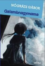 GALAMBNAGYMAMA - ÚJ! - Ebook - NÓGRÁDI GÁBOR