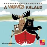 A VADVÍZI KALAND - Ekönyv - OLDLAND, NICHOLAS