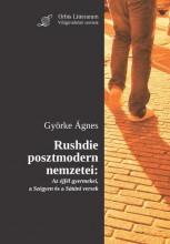 RUSHDIE POSZTMODERN NEMZETEI - Ekönyv - GYÖRKE ÁGNES