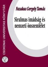 SIRALMAS IMÁDSÁG ÉS NEMZETI ÖNSZEMLÉLET - Ekönyv - FAZAKAS GERGELY TAMÁS