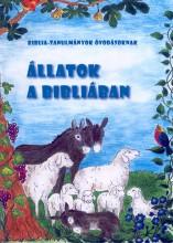ÁLLATOK A BIBLIÁBAN - BIBLIA-TANULMÁNYOK ÓVODÁSOKNAK - Ekönyv - KÁNYA ANDREA
