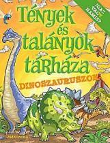 DINOSZAURUSZOK - TÉNYEK ÉS TALÁNYOK TÁRHÁZA - Ekönyv - ALEXANDRA KIADÓ