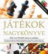 JÁTÉKOK NAGYKÖNYVE - TÖBB MINT 250 JÁTÉK LEÍRÁSA ÉS SZABÁLYAI - Ekönyv - ALEXANDRA KIADÓ