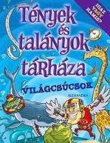 VILÁGCSÚCSOK - TÉNYEK ÉS TALÁNYOK TÁRHÁZA - Ekönyv - ALEXANDRA KIADÓ