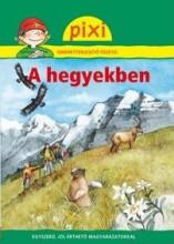 A HEGYEKBEN - PIXI - Ekönyv - HUNGAROPRESS KFT