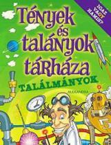 TALÁLMÁNYOK - TÉNYEK ÉS TALÁNYOK TÁRHÁZA - Ekönyv - ALEXANDRA KIADÓ
