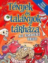 AZ EMBERI TEST - TÉNYEK ÉS TALÁNYOK TÁRHÁZA - Ekönyv - ALEXANDRA KIADÓ