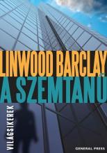 A SZEMTANÚ - VILÁGSIKEREK - - Ekönyv - BARCLAY, LINWOOD