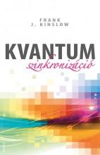 KVANTUM SZINKRONIZÁCIÓ - Ekönyv - KINSLOW, FRANK J.